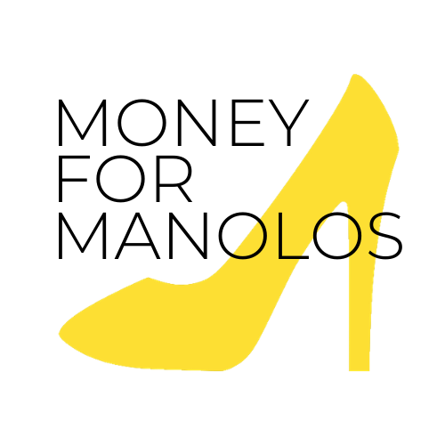 Money for Manolos